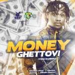 GHETTOVI - Money