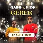 J-Gado ft Kiko - Gérer