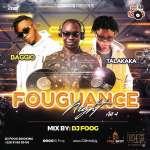 DJ FOOG - Fouguance Night Act4 [Baggio & Talataka]
