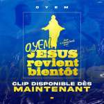 Oyem - Jesus revient bientôt