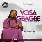 Fanny Ece - Vosa Gbagbe