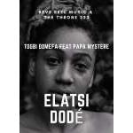 Togbi Domefa Feat Papa Mystere - Elatsi Dode