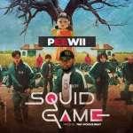 Peewii - Squid Game [Prod By Tha Vicious]
