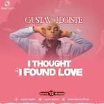 Gustav Legiste - I Thought I Found Love