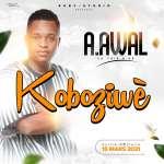 A.Awal - Koboziwè