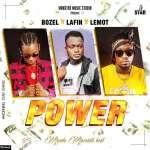 BOZEL x LAFIN x LEMOT - Power