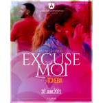 TCHEBA - EXCUSE-MOI