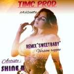 Shine B - Sweet Baby Remix [Reggae Version]